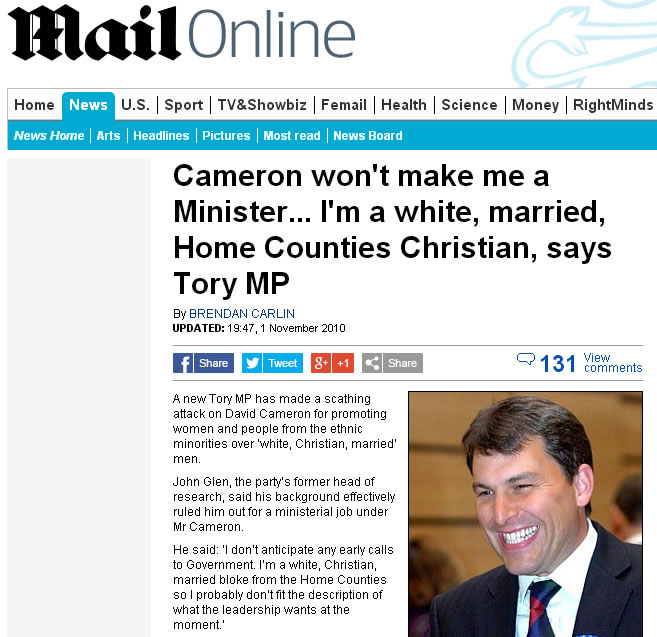 Cameron won't make me a Minister... I'm a white, married, Home Counties Christian, says Tory MP John Glen