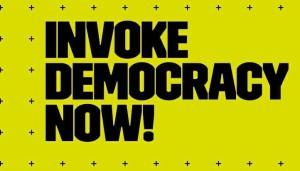 invoke democracy now